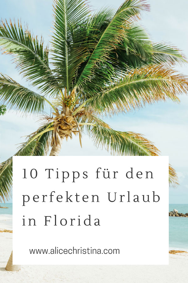 Florida Rundreise Tipps